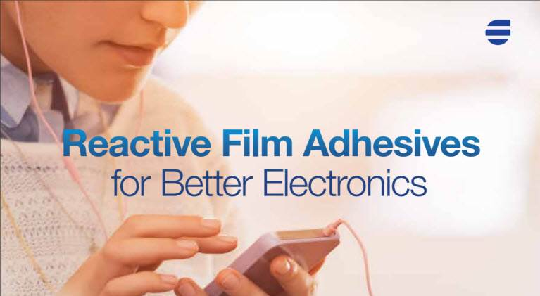 Reacitve Film Adhesives for Electronics